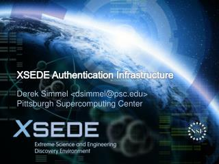 XSEDE Authentication Infrastructure
