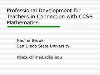 Nadine Bezuk San Diego State University nbezuk@mail.sdsu