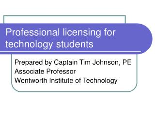Professional licensing for technology students
