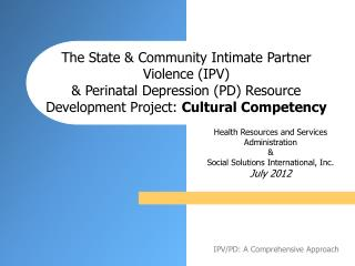 Health Resources and Services  Administration & Social Solutions International, Inc. July 2012
