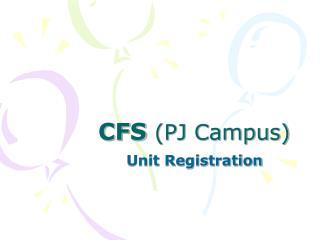 CFS  (PJ Campus)