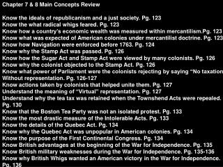 Chapter 7 & 8 Main Concepts Review Know the ideals of republicanism and a just society. Pg. 123