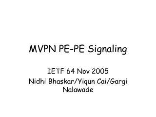 MVPN PE-PE Signaling