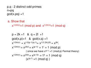p,q : 2 distinct odd primes n=pq gcd(x,pq) =1