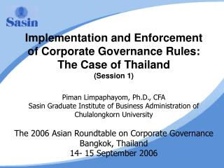Implementation and Enforcement of Corporate Governance Rules: The Case of Thailand (Session 1)