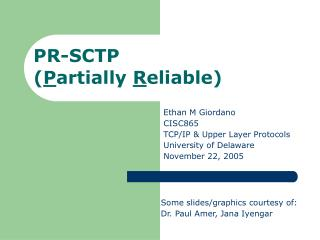 PR-SCTP  ( P artially  R eliable)