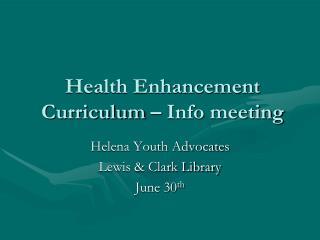 Health Enhancement Curriculum – Info meeting