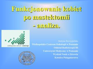 Funkcjonowanie kobiet po mastektomii - analiza.