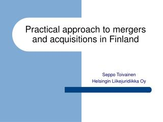 Practical approach to mergers and acquisitions in Finland