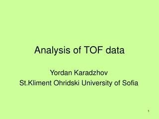 Analysis of TOF data