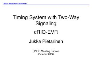 Timing System with Two-Way Signaling cRIO-EVR