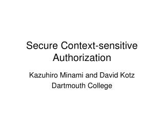 Secure Context-sensitive Authorization
