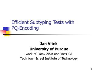 Efficient Subtyping Tests with  PQ-Encoding