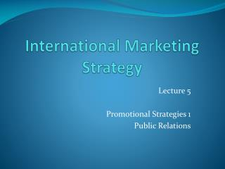 International Marketing Strategy