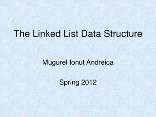 The Linked List Data Structure