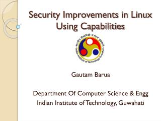 Security Improvements in Linux Using Capabilities