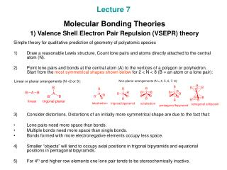 Lecture 7  Molecular Bonding Theories  1) Valence Shell Electron Pair Repulsion (VSEPR) theory