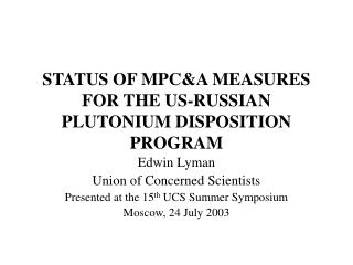 STATUS OF MPC&A MEASURES FOR THE US-RUSSIAN PLUTONIUM DISPOSITION PROGRAM