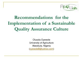 Recommendations  for the Implementation of a Sustainable Quality Assurance Culture