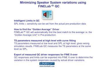 Minimizing Speaker System variations using FINELab™ QC Intelligent Limits in QC