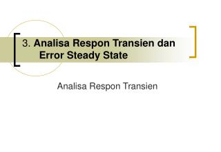 3. Analisa Respon Transien dan Error Steady State