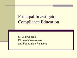 Principal Investigator Compliance Education
