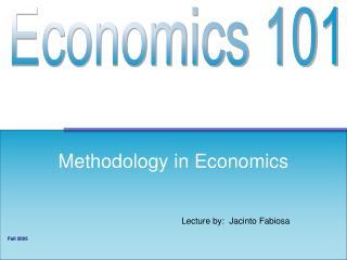 Methodology in Economics