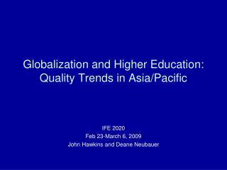 Globalization and Higher Education: Quality Trends in Asia/Pacific