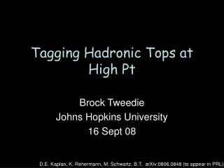 Tagging Hadronic Tops at High Pt