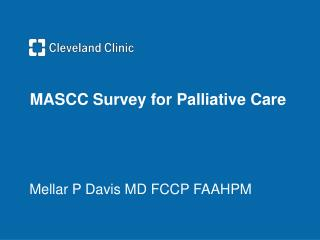 MASCC Survey for Palliative Care