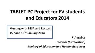 TABLET PC Project for FV students and Educators 2014