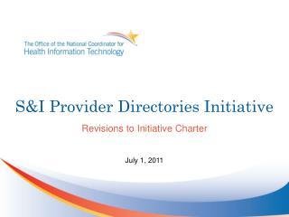 S&I Provider Directories Initiative