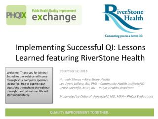 Implementing Successful QI: Lessons Learned featuring RiverStone Health