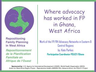Where advocacy has worked in FP in Ghana,  West Africa