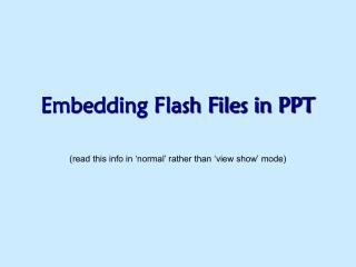 Embedding Flash Files in PPT