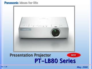 Presentation Projector PT-LB80 Series