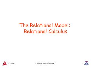 The Relational Model:  Relational Calculus