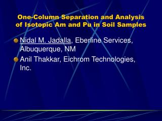 One-Column Separation and Analysis of Isotopic Am and Pu in Soil Samples