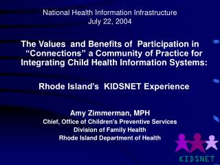 National Health Information Infrastructure July 22, 2004