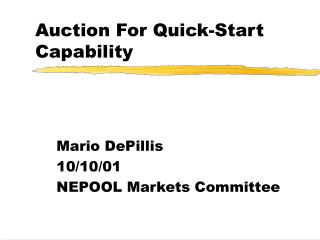 Auction For Quick-Start Capability