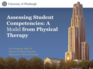 Assessing Student Competencies: A  Model  from Physical Therapy
