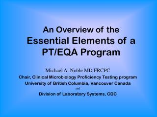An Overview of the Essential Elements of a  PT/EQA Program