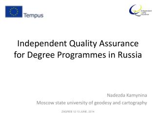 Independent  Quality Assurance for Degree Programmes in Russia