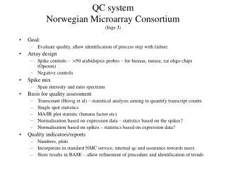 QC system  Norwegian Microarray Consortium (Inge J)