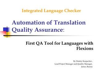 Automation of Translation Quality Assurance :