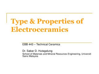Type  Properties of Electroceramics