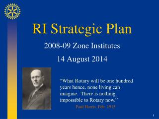 RI Strategic Plan 2008-09 Zone Institutes 14 August 2014