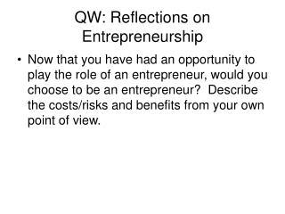 QW: Reflections on Entrepreneurship