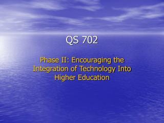QS 702