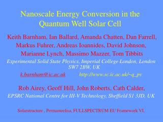Nanoscale Energy Conversion in the  Quantum Well Solar Cell